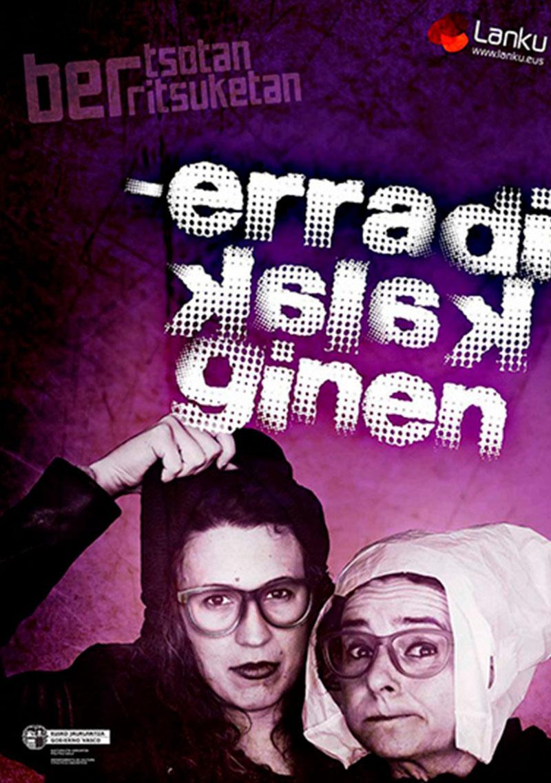 'Erradikalak ginen' antzezlana igandean, Itsas Etxea auditoriumean.