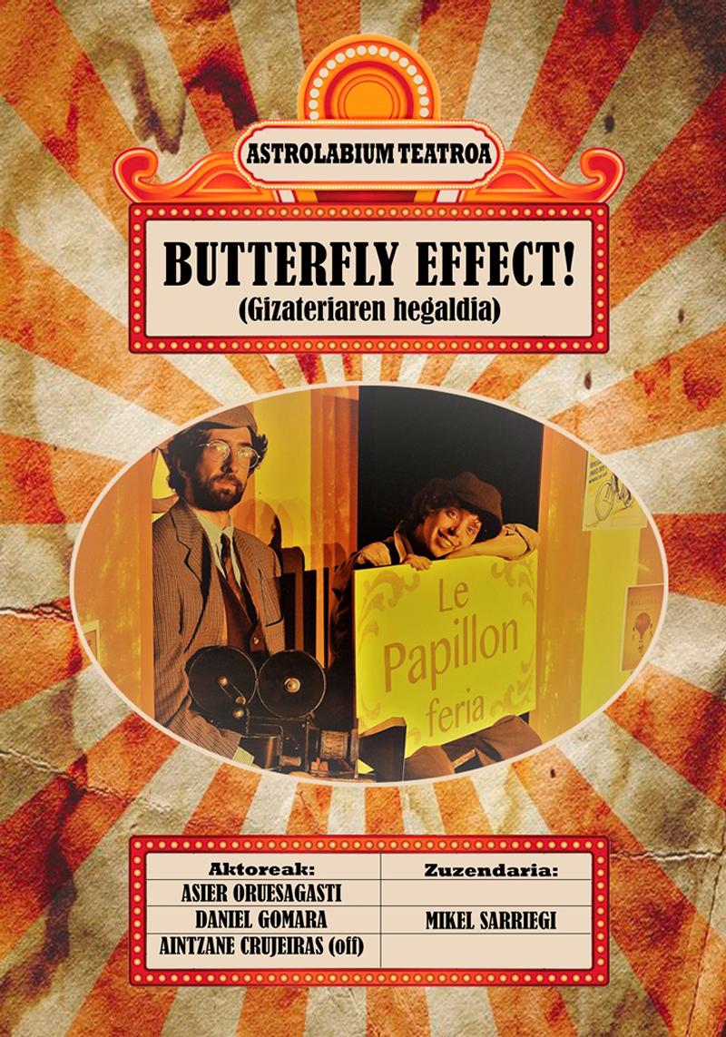 'Butterfly Effect' antzezlanaren kartela.